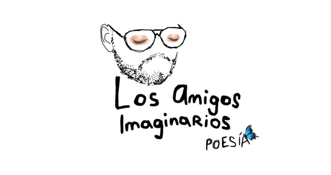 Los Amigos Imaginarios – Poesía e Ilustración de Marco Arzabe Bowles